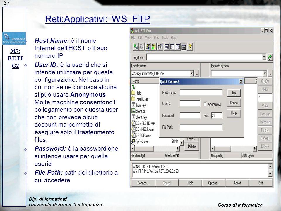 67 Host Name: è il nome Internet dell'HOST o il suo numero IP User ID: è la userid che si intende utilizzare per questa configurazione. Nel caso in cu