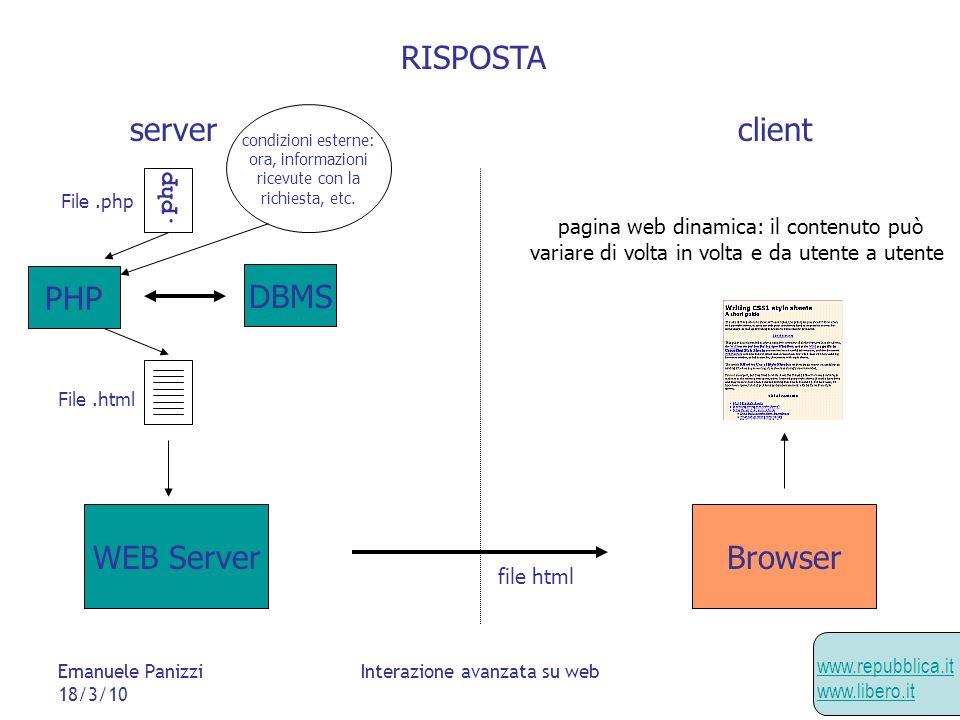 Emanuele Panizzi 18/3/10 Interazione avanzata su web JSON (Javascript Object Notation) Semplice formato per scambio dati Alternativo a XML, usato in AJAX con Javascript Eval(); Il server restituisce codice Javascript che può essere eseguito e aggiorna lo stato dellapplicazione client