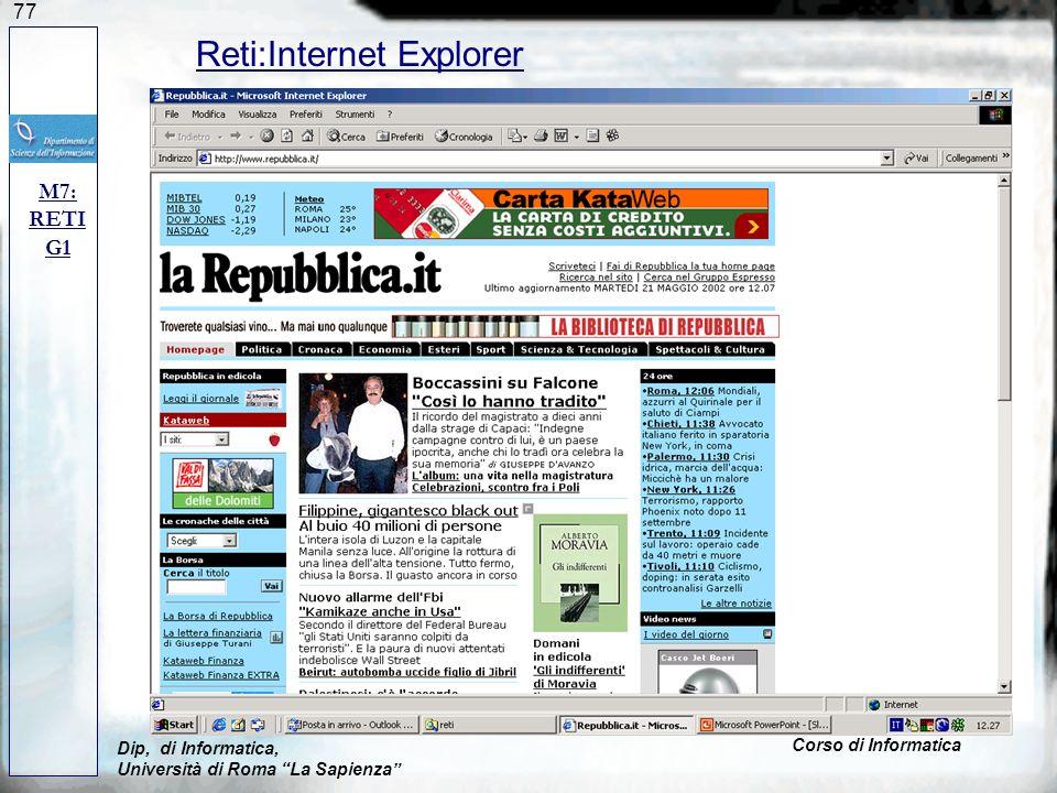 77 M7: RETI G1 Dip, di Informatica, Università di Roma La Sapienza Corso di Informatica Reti:Internet Explorer