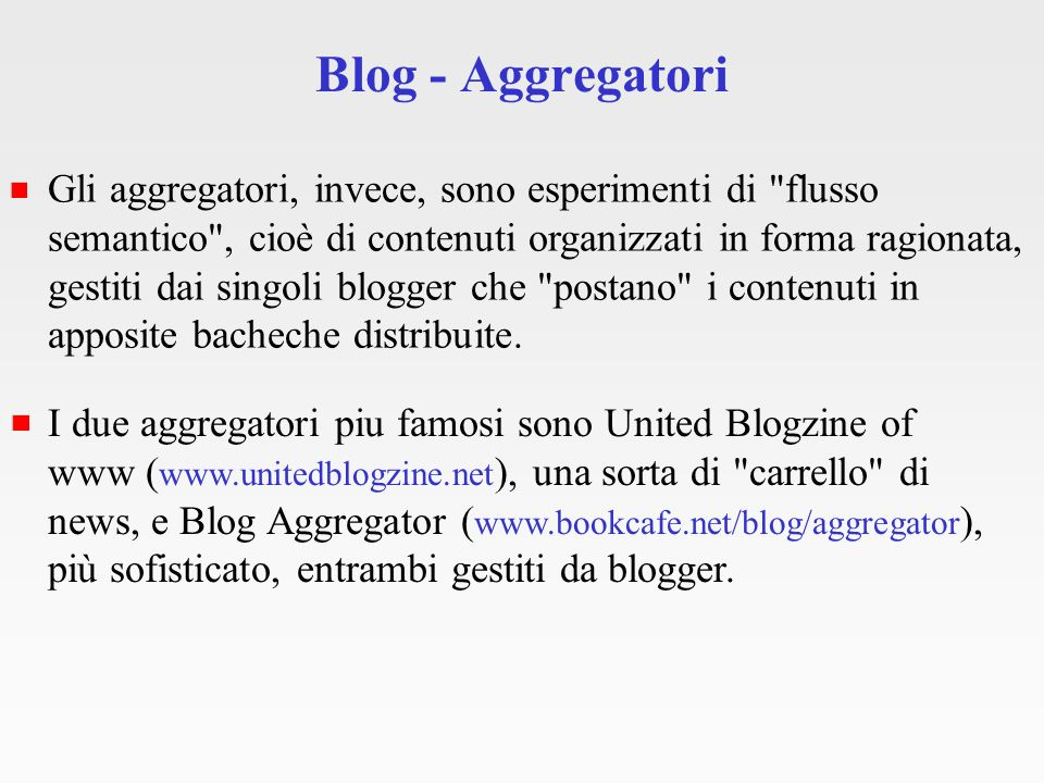 Blog - Aggregatori www.unitedblogzine.net