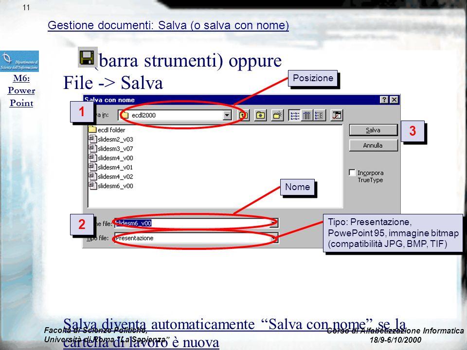 (barra strumenti) oppure File -> Apri … possibilità di selezionare più di un file (clic+tasto control) Ultimi 4 file aperti in fondo al menu File Faco