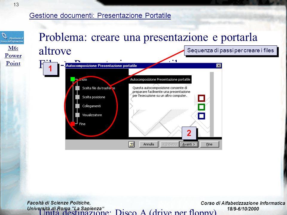 File -> Salva come HTML Viene creata una nuova cartella e ogni diapositiva diventa un file HTML, con pulsanti per andare avanti e indietro Possibilità