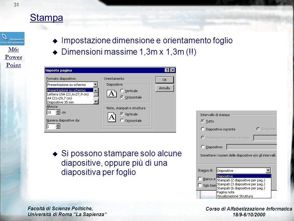 Facoltà di Scienze Politiche, Università di Roma La Sapienza Corso di Alfabetizzazione Informatica 18/9-6/10/2000 Grafici e diagrammi M6: Power Point