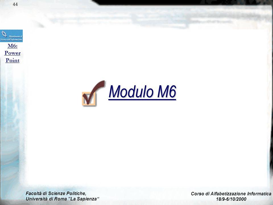 Facoltà di Scienze Politiche, Università di Roma La Sapienza Corso di Alfabetizzazione Informatica 18/9-6/10/2000 Controllo ortografico M4: Excel 43 u