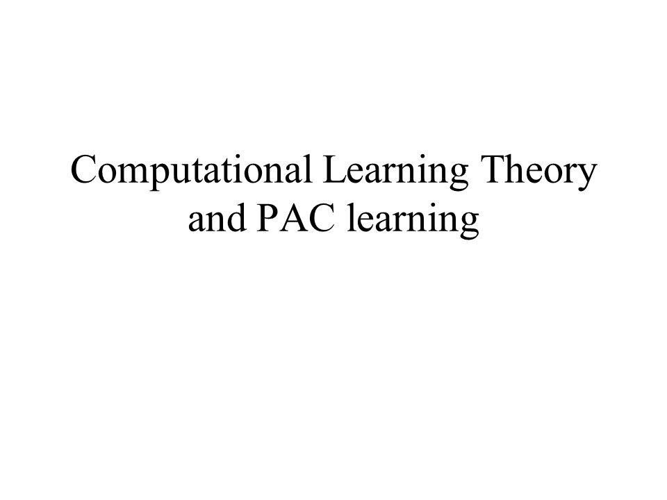 Obiettivo Questa teoria cerca di dare risposte al seguente problema: data una ipotesi h, come posso predire quanto questa ipotesi sia promettente, ovvero quanto approssimi la funzione obiettivo c, se non conosco c.