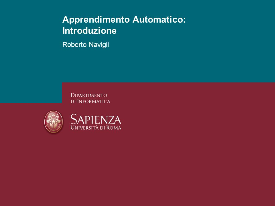 Apprendimento Automatico: Introduzione Roberto Navigli 1 Apprendimento Automatico: Introduzione