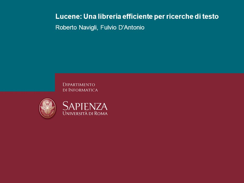 25/01/2014Lucene: API efficienti per ricerche indicizzatePagina 22 Esempi di Query con QueryParser