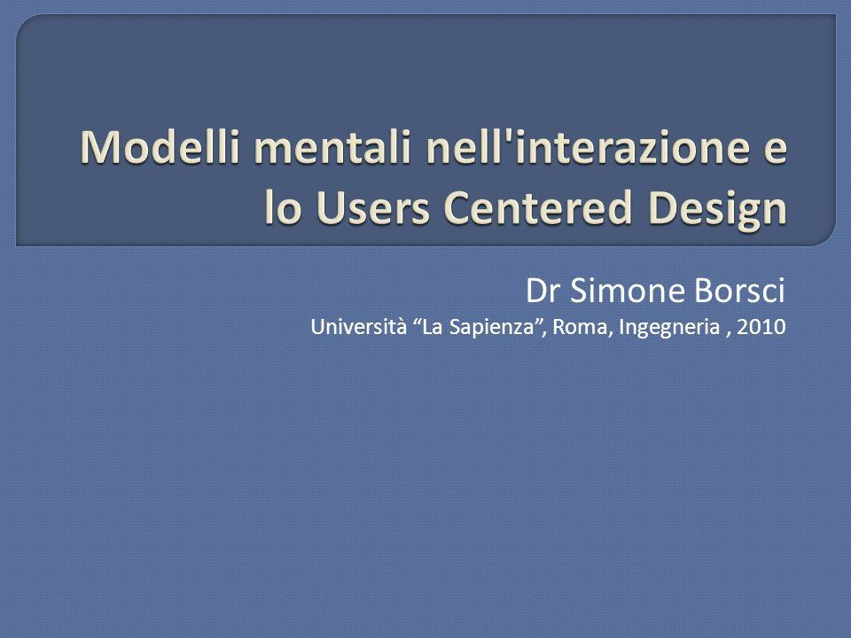 Dr Simone Borsci Università La Sapienza, Roma, Ingegneria, 2010