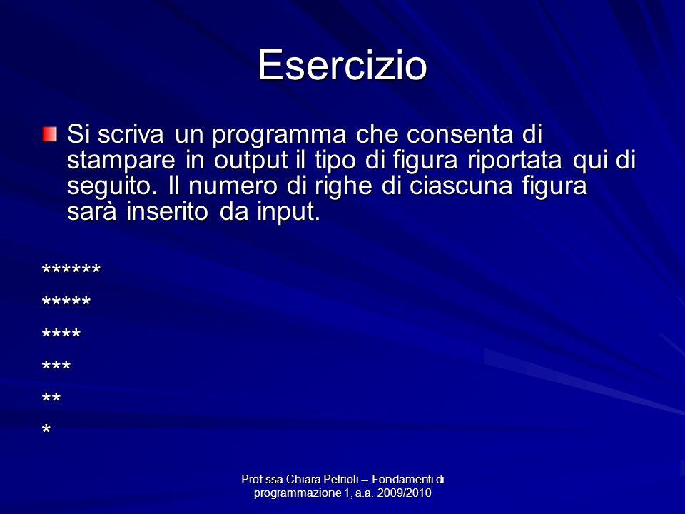 Prof.ssa Chiara Petrioli -- Fondamenti di programmazione 1, a.a. 2009/2010