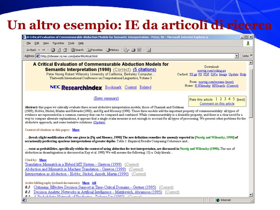 Wrappers su pagine web Se il testo ha una struttura ripetitiva, ad esempio tag html o xml che siano informative, questo facilita lanalisi, esempio: Key Features of the SC4525A and SC4524A/B Wide input range of 8V to 28V (SC4525A); from 3V to 28V (SC4524A); and from 3V to 16V (SC4524B) 3A output current (SC4525A) 2A output current (SC4524A/B) 200kHz to 2MHz programmable frequency Peak current-mode control Cycle-by-cycle current limiting Hiccup overload protection with frequency foldback Programmable soft-start and enable Thermal shutdown
