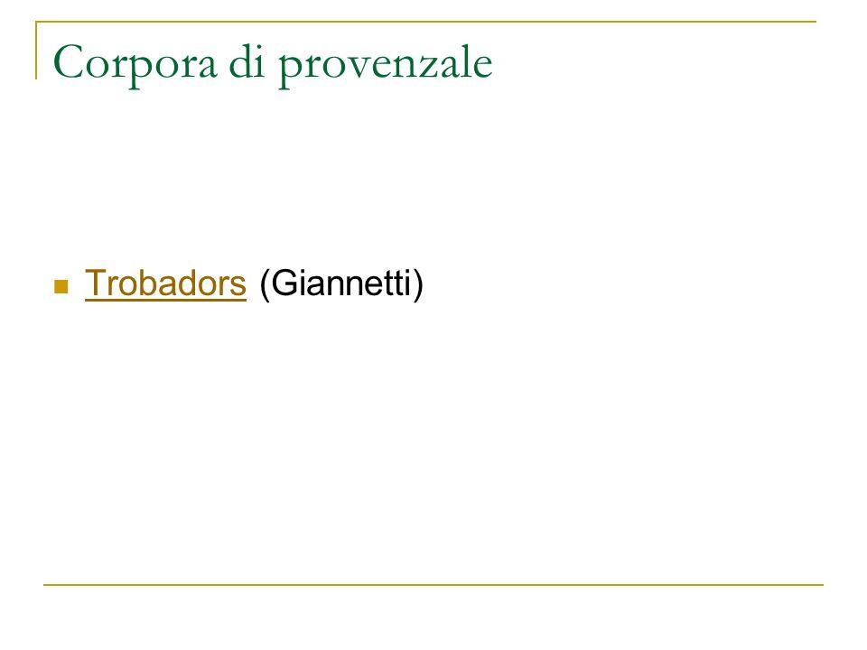 Corpora di provenzale Trobadors (Giannetti) Trobadors
