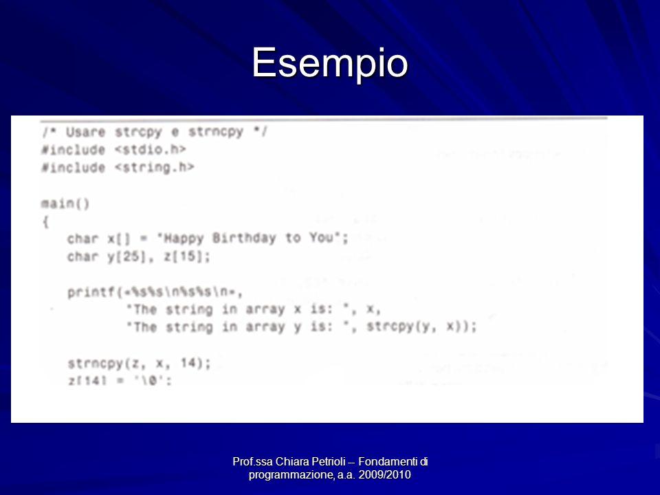 Prof.ssa Chiara Petrioli -- Fondamenti di programmazione, a.a. 2009/2010 Esempio