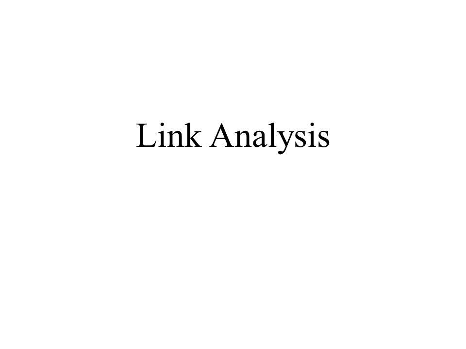 Primi metodi di link analysis Gli Hyperlinks contengono informazioni che sussumono un giudizio sulla pagina Più links entrano in un sito, più importante è il giudizio Assunzioni La visibilità (hubness) di un sito si misura mediante il numero di siti che puntano ad esso La luminosità (authority) di un sito è il numero di altri siti che esso punta Limite: non cattura limportanza relativa dei siti parenti (cioè ad esso collegati )