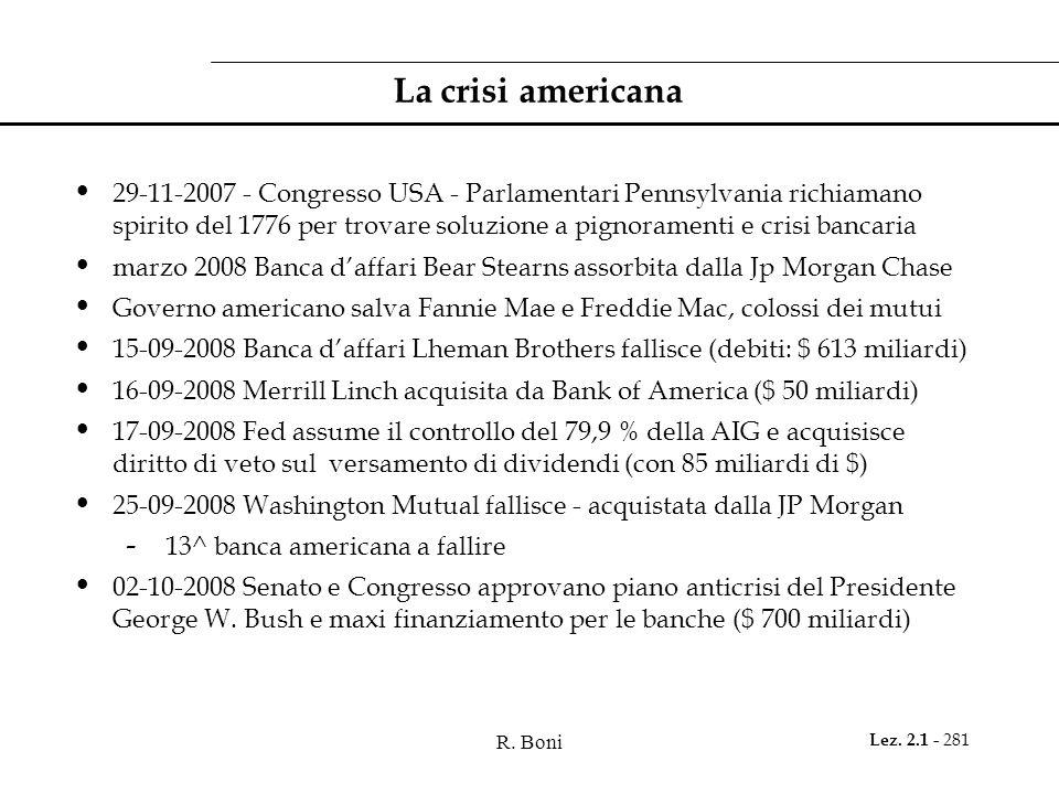 R. Boni Lez. 2.1 - 281 La crisi americana 29-11-2007 - Congresso USA - Parlamentari Pennsylvania richiamano spirito del 1776 per trovare soluzione a p