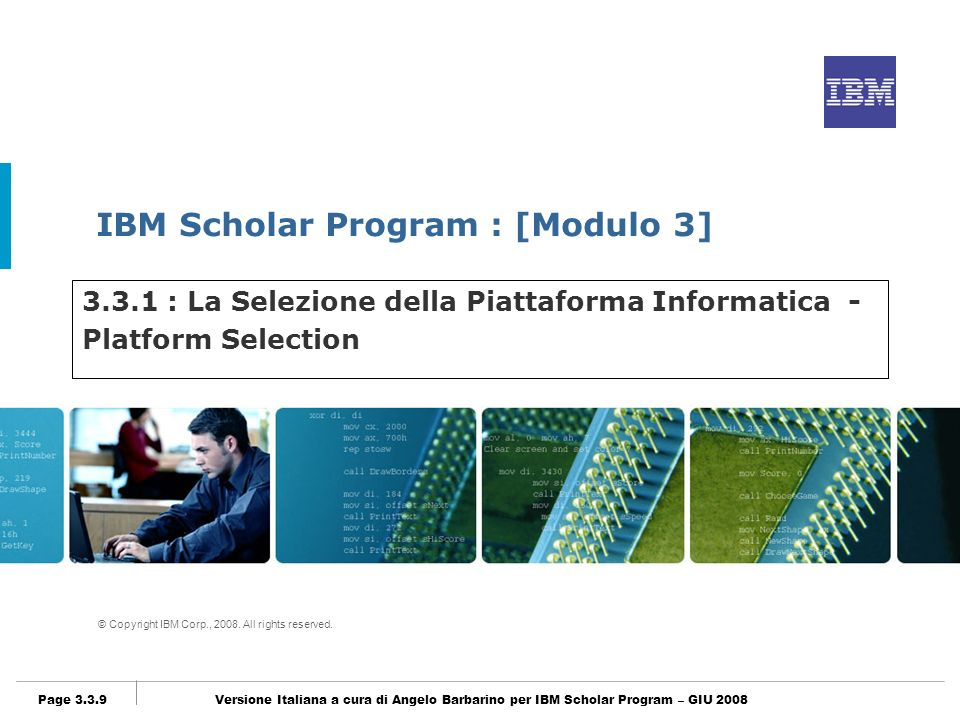 IBM Scholar Program [Modulo3] © Copyright IBM Corp., 2008.