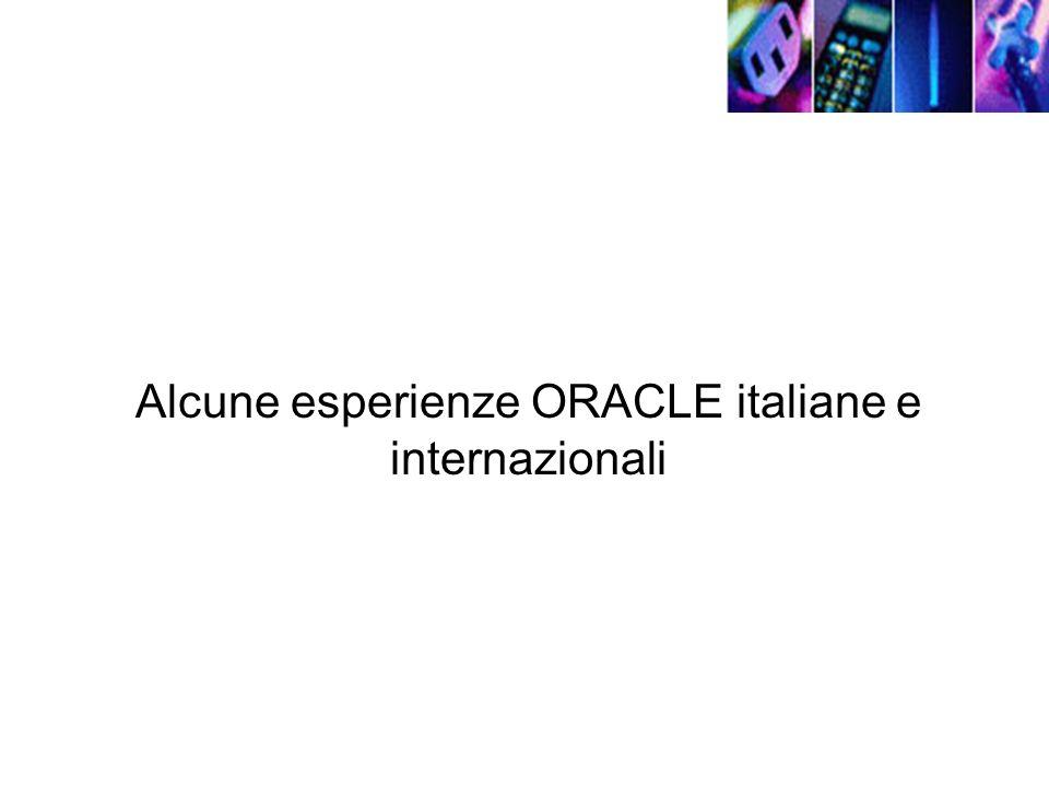 Alcune esperienze ORACLE italiane e internazionali