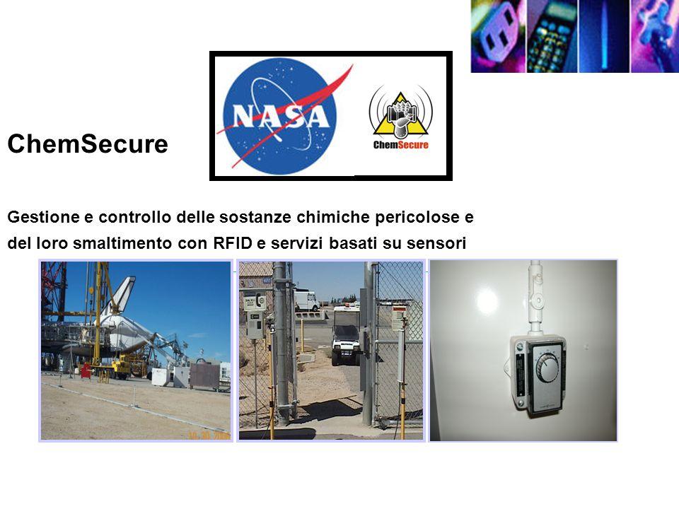 ChemSecure Gestione e controllo delle sostanze chimiche pericolose e del loro smaltimento con RFID e servizi basati su sensori