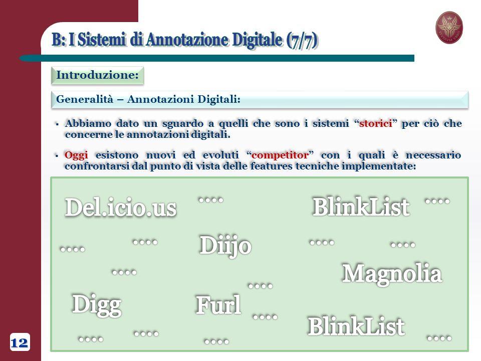 Generalità – Annotazioni Digitali: Introduzione: Abbiamo dato un sguardo a quelli che sono i sistemi storici per ciò che concerne le annotazioni digitali.