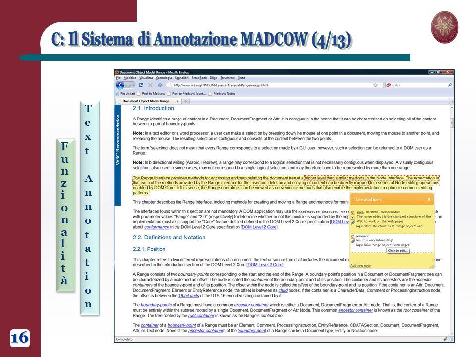 FunzionalitàFunzionalità FunzionalitàFunzionalità Text AnnotationText Annotation Text AnnotationText Annotation 16