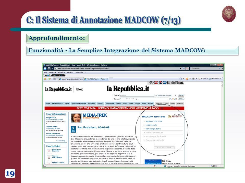 Funzionalità - La Semplice Integrazione del Sistema MADCOW: Approfondimento: 19