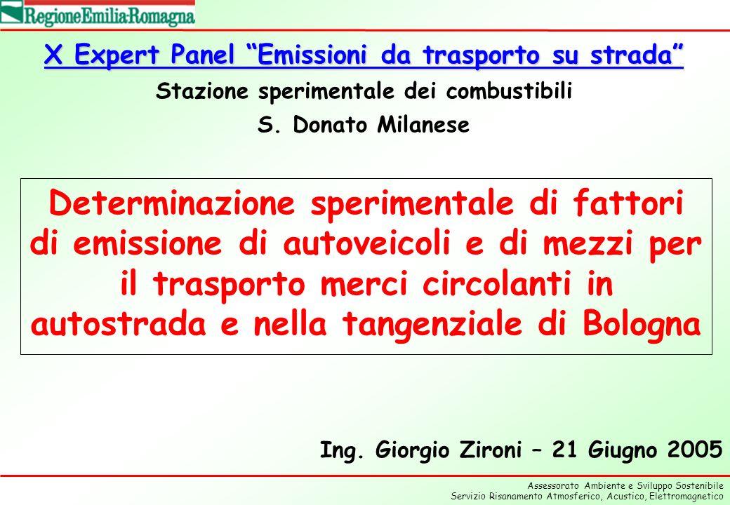 Assessorato Ambiente e Sviluppo Sostenibile Servizio Risanamento Atmosferico, Acustico, Elettromagnetico Determinazione sperimentale di fattori di emissione di autoveicoli e di mezzi per il trasporto merci circolanti in autostrada e nella tangenziale di Bologna Ing.