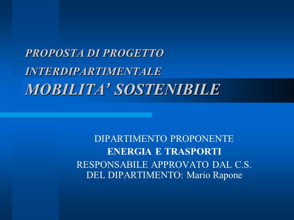 2 MOBILITA SOSTENIBILE Obiettivo del progetto –Formulazione di una politica integrata per lo sviluppo sostenibile della mobilità e dei trasporti, sulla base di analisi e valutazioni dello status quo e della sostenibilità ambientale, economica e sociale di scenari di sviluppo ipotizzati