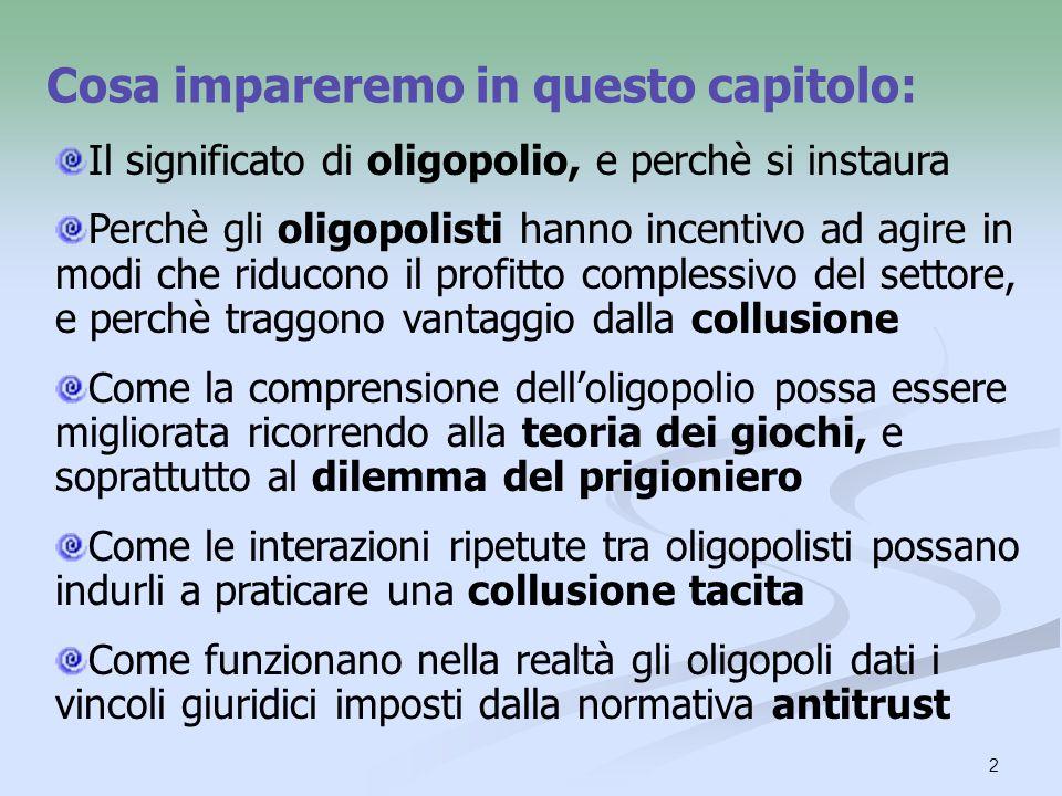 3 La prevalenza dell oligopolio Oltre alla concorrenza perfetta e al monopolio, ci sono altre due importanti strutture di mercato: loligopolio and la concorrenza monopolistica.