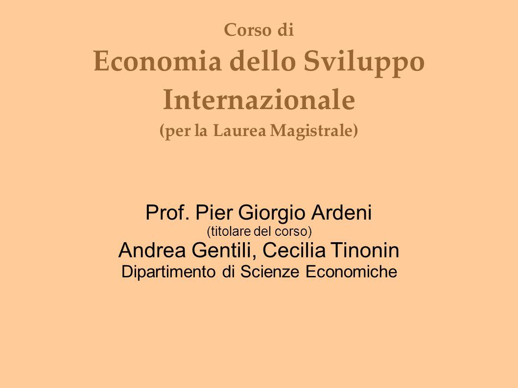 Corso di Economia dello Sviluppo Internazionale (per la Laurea Magistrale) Prof.