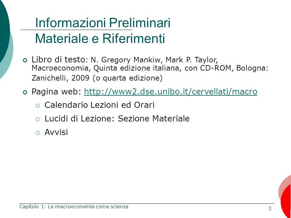 24 Analisi di un caso Tasso di disoccupazione in Italia: 1970-2002 Capitolo 1: La macroeconomia come scienza