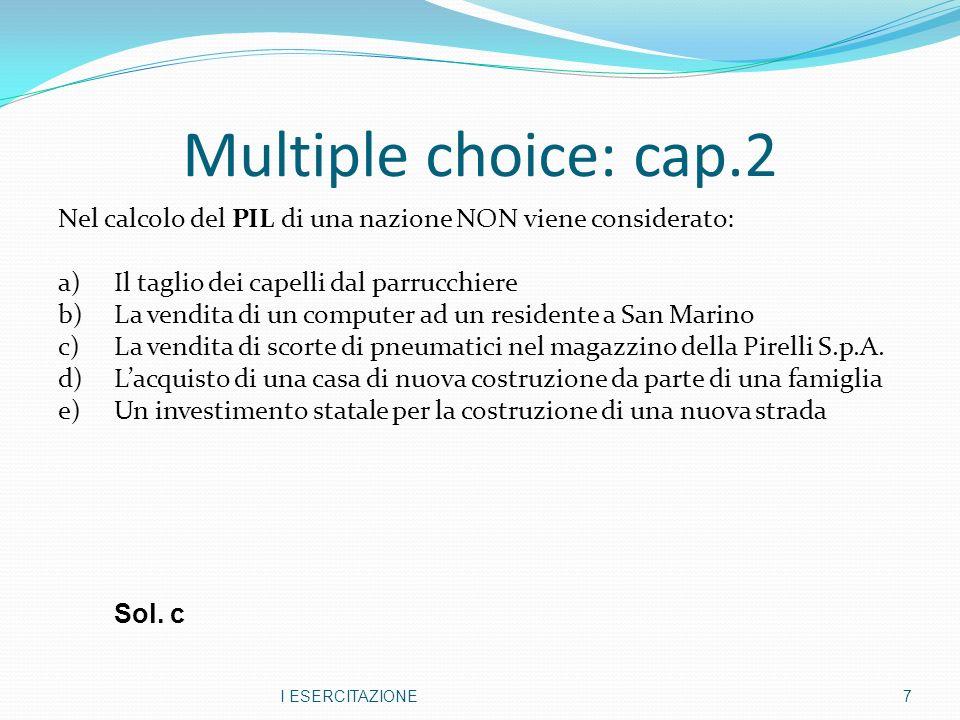 ESERCIZIO 1 PIZZACD QPQP 2004110109015 2005112129518 2006125159815 In uneconomia sono prodotti solo 2 beni: pizza e cd.