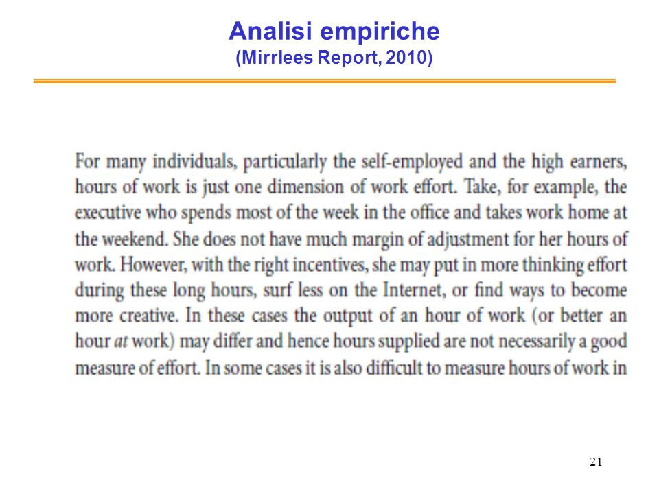 21 Analisi empiriche (Mirrlees Report, 2010)