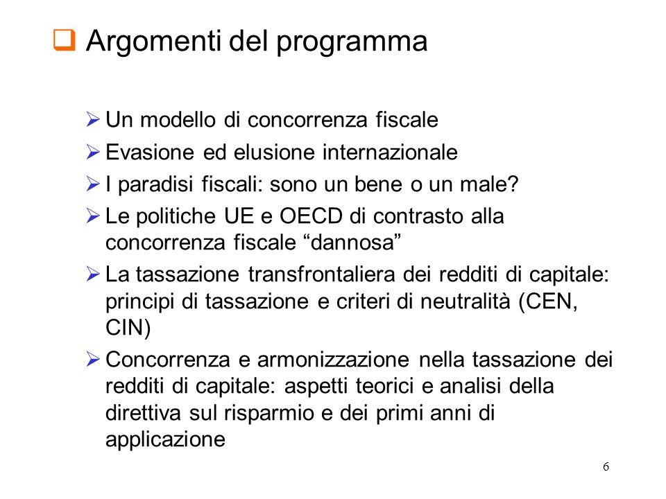 7 Argomenti del programma Aspetti internazionali della tassazione societaria principi di tassazione e criteri di neutralità (CEN, CIN, CON, NON, …) la tassazione delle multinazionali: il separate accounting il dibattito comunitario e la direttiva madri figlie (1990) evoluzione Proposte di coordinamento in ambito comunitario La CCCTB Modelli alternativi di tassazione (ACE, CBIT, DIT…) Aspetti internazionali della tassazione societaria in Italia Norme antielusive
