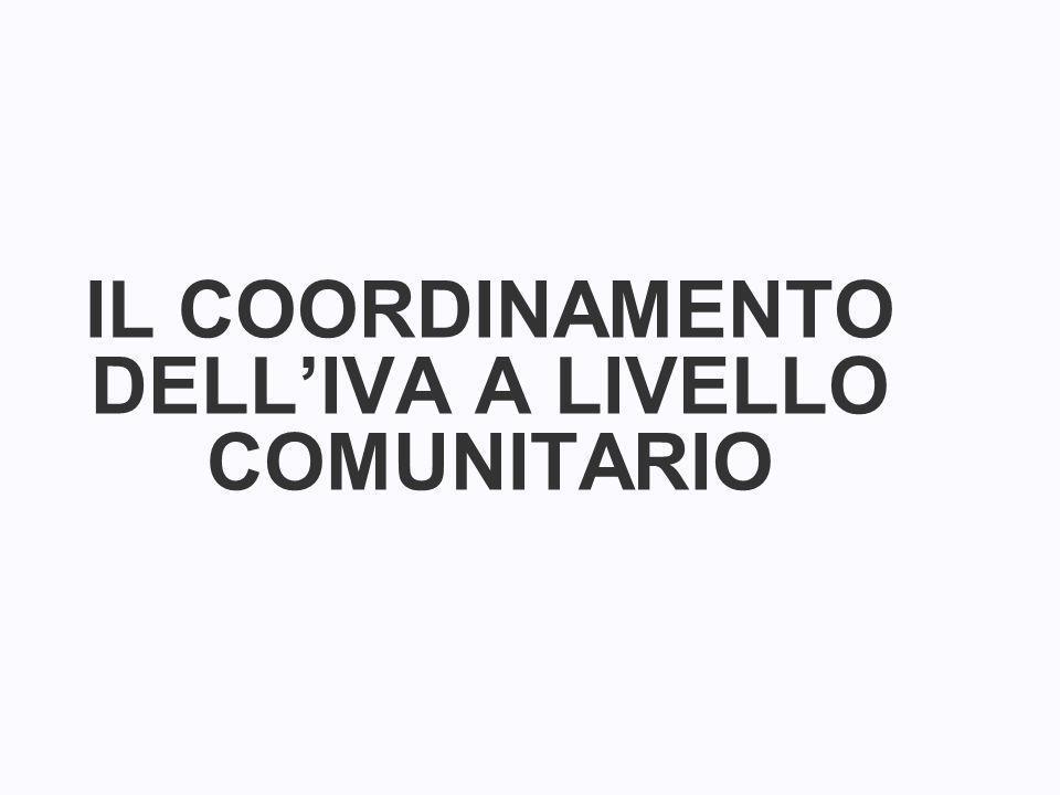 IL COORDINAMENTO DELLIVA A LIVELLO COMUNITARIO