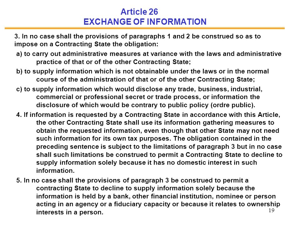 19 Article 26 EXCHANGE OF INFORMATION 3.