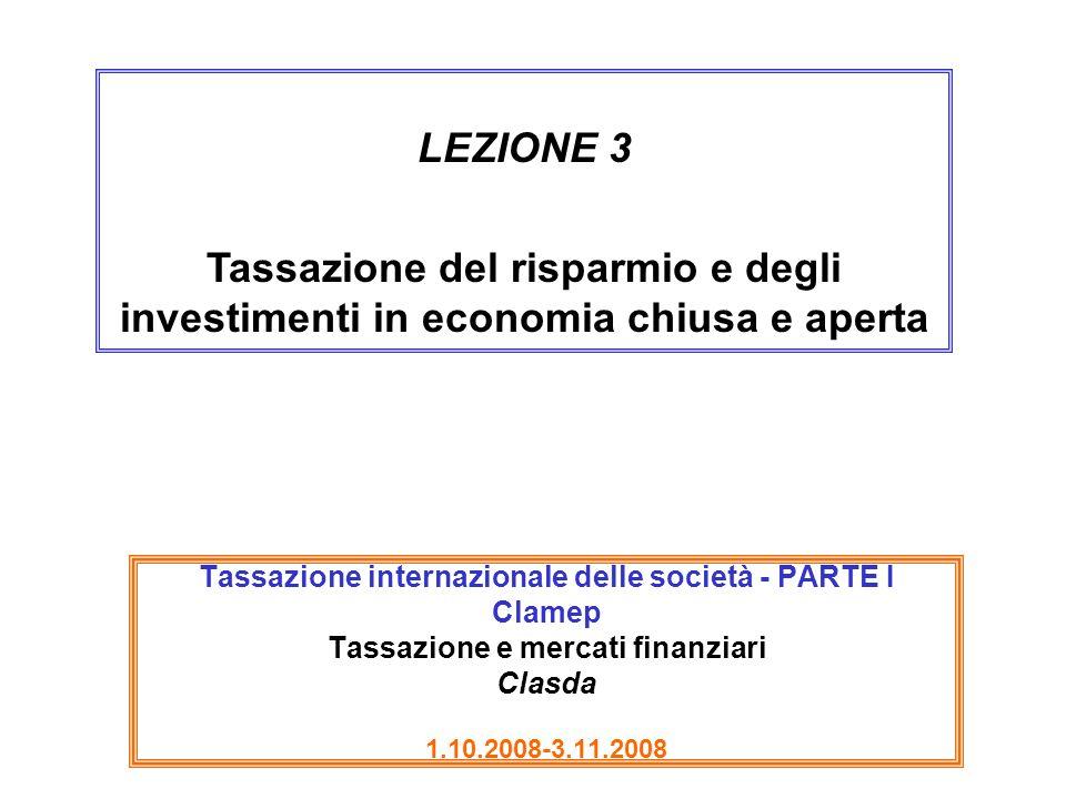 2 Effetti sul risparmio e sugli investimenti di una imposta sui redditi di capitale (economia chiusa) S I S,I r Cuneo fiscale I0I0 I1I1 r0r0 (NB ipotesi che il risparmio sia canalizzato solo nellacquisto di beni capitali) p=MPC r n =MRS (p-r n )/ p = cuneo fiscale %