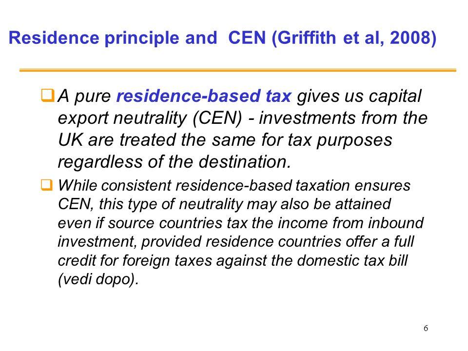 7 Principi di tassazione internazionale dei redditi di capitale: principio di fonte Principio di fonte: i redditi esteri sono tassati solo nel paese fonte (esenzione nel paese di residenza) r H (1-t H ) =r F (1-t F ) Si uguagliano solo i rendimenti netti: è rispettata la Capital import neutrality (CIN) La CIN garantisce unefficiente allocazione internazionale del risparmio Ma i capitali tendono a muoversi dove le aliquote sono più basse: cè incentivo alla concorrenza fiscale In presenza di aliquote diverse, il rendimento lordo è diverso e la CEN è violata (non cè una allocazione efficiente del capitale)