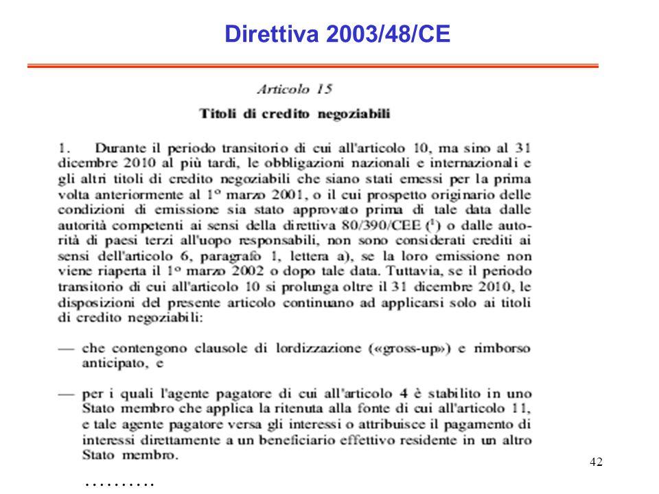 42 Direttiva 2003/48/CE ……….