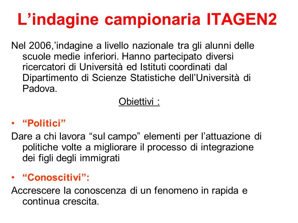 Lindagine campionaria ITAGEN2 Nel 2006,indagine a livello nazionale tra gli alunni delle scuole medie inferiori.