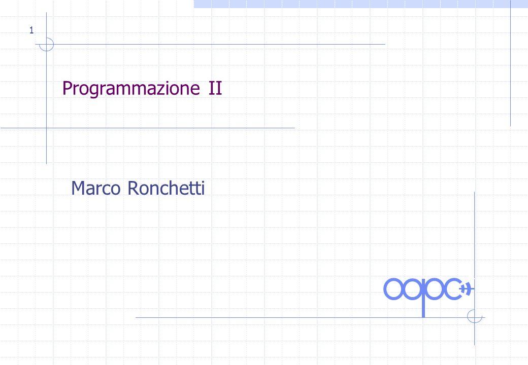 1 Programmazione II Marco Ronchetti