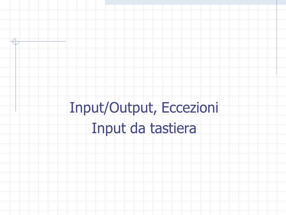 Input/Output, Eccezioni Input da tastiera