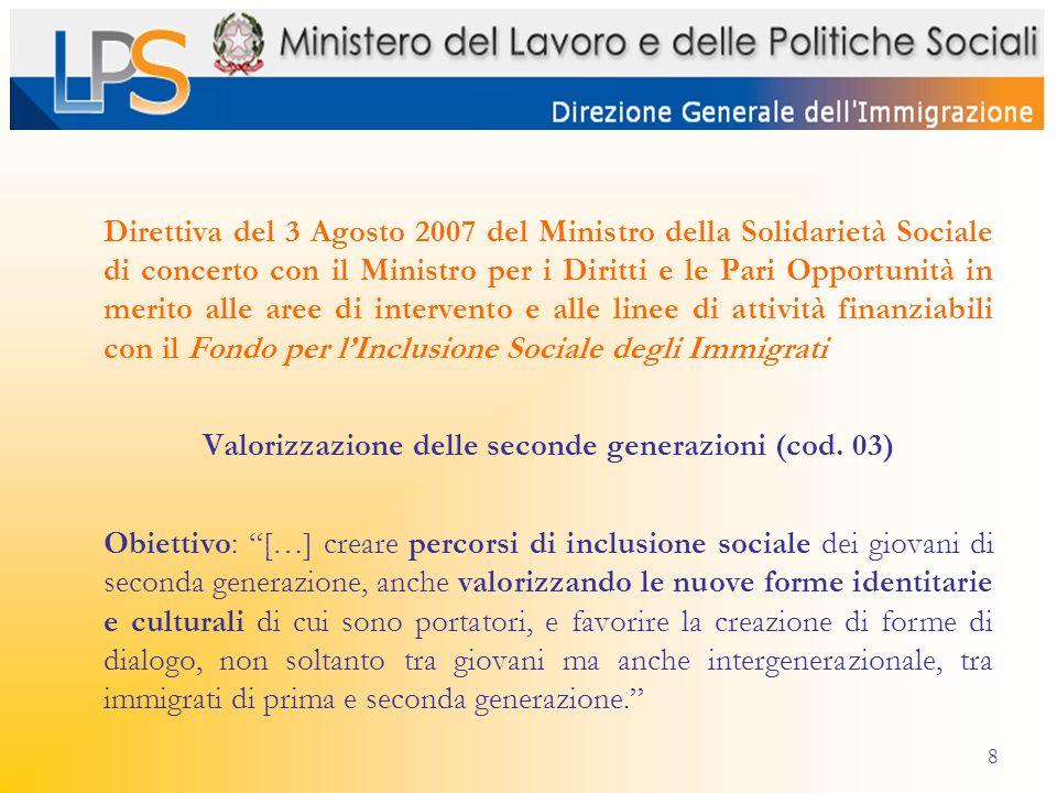 8 Direttiva del 3 Agosto 2007 del Ministro della Solidarietà Sociale di concerto con il Ministro per i Diritti e le Pari Opportunità in merito alle ar