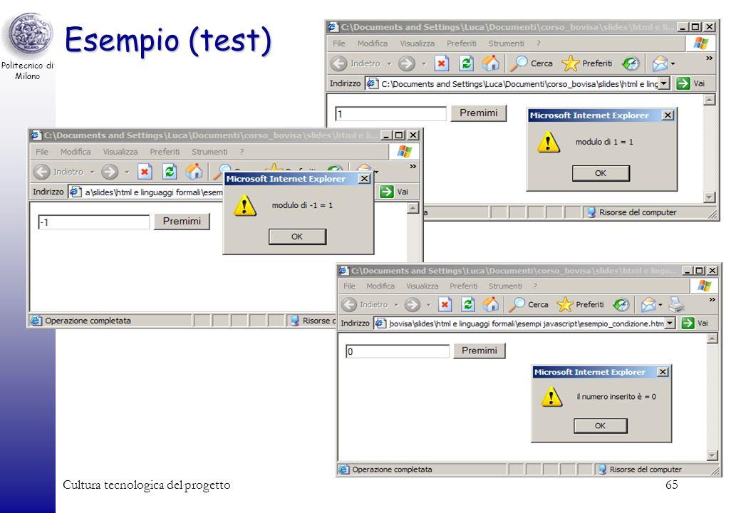 Politecnico di Milano Cultura tecnologica del progetto65 Esempio (test)