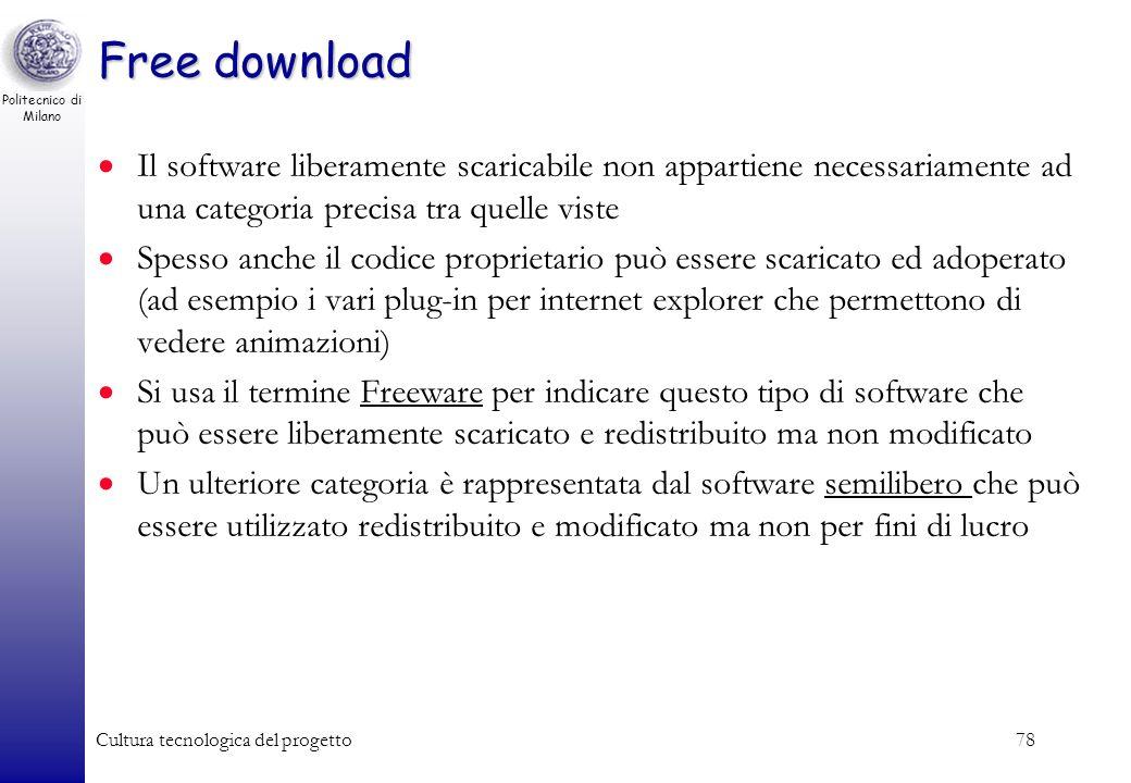 Politecnico di Milano Cultura tecnologica del progetto78 Free download Il software liberamente scaricabile non appartiene necessariamente ad una categ