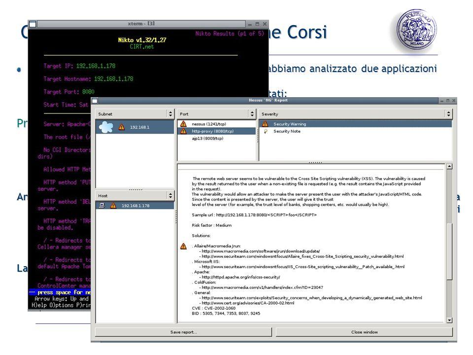 - 5 - Casi di studio: Acme e Gestione Corsi Seguendo lo schema precedentemente illustrato abbiamo analizzato due applicazioni implementate con WebRatio.
