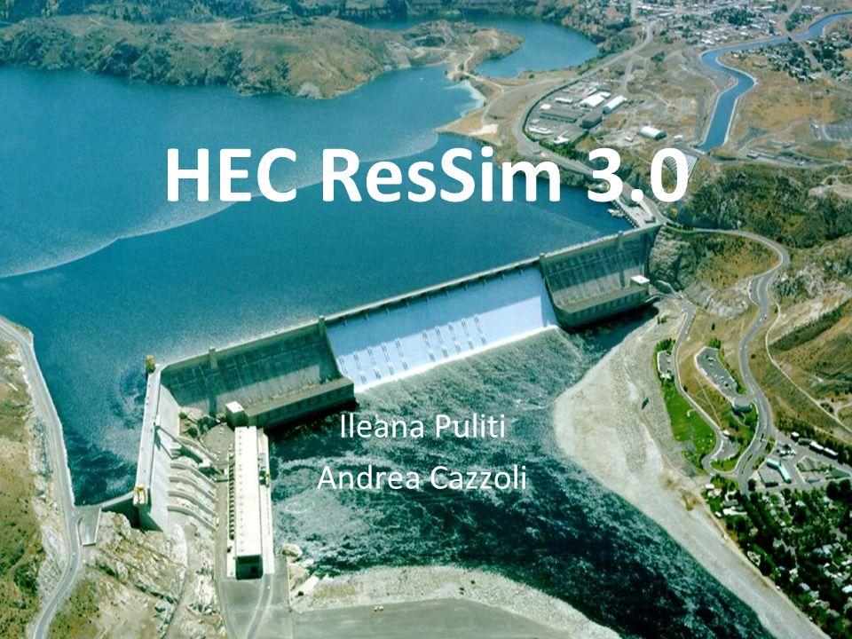 1 HEC ResSim 3.0 Ileana Puliti Andrea Cazzoli