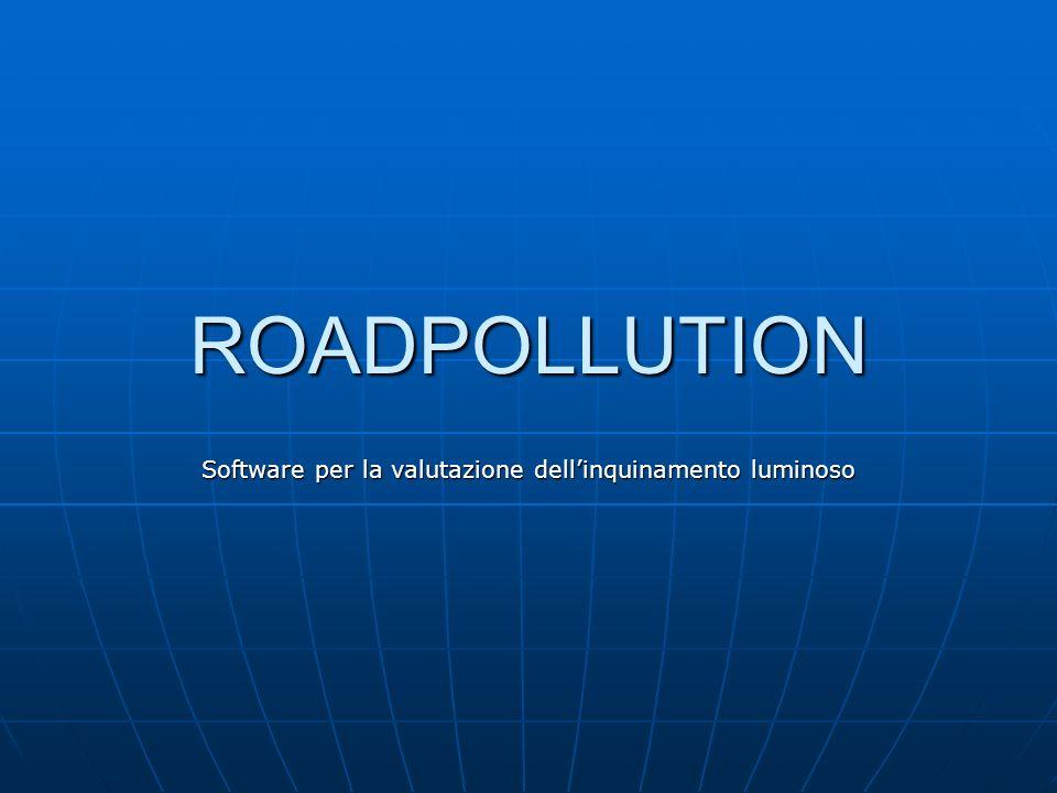 ROADPOLLUTION Software per la valutazione dellinquinamento luminoso