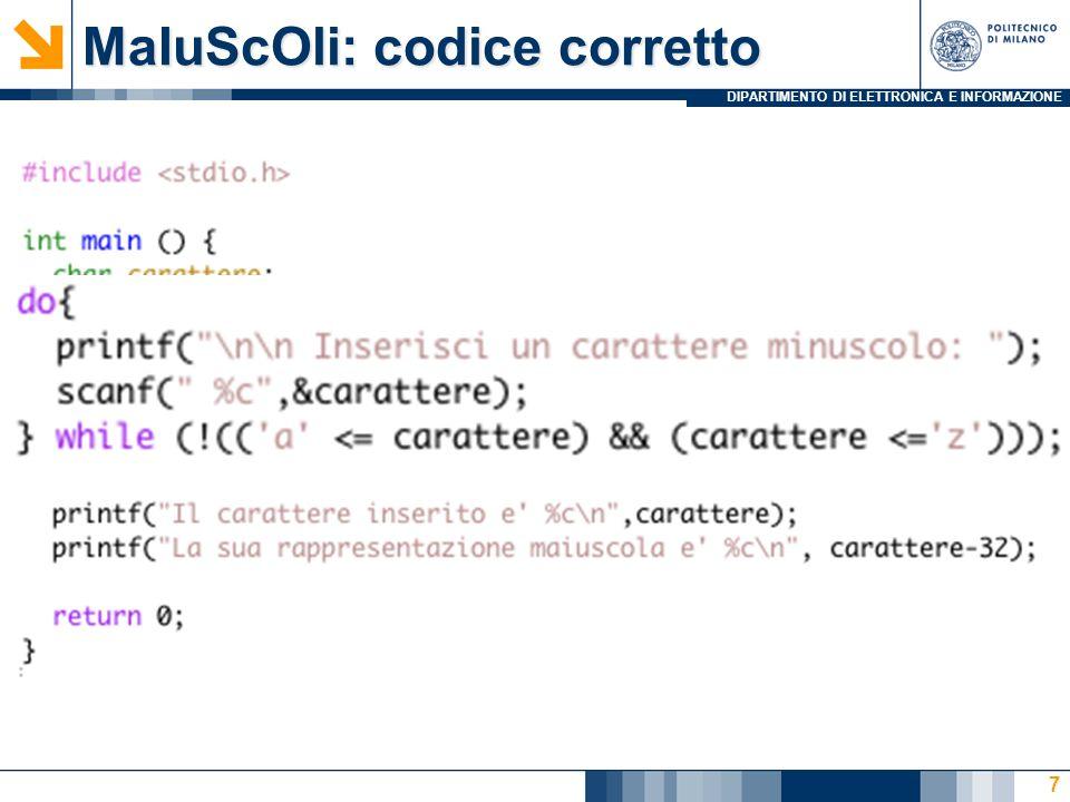 DIPARTIMENTO DI ELETTRONICA E INFORMAZIONE MaIuScOli: codice corretto 7