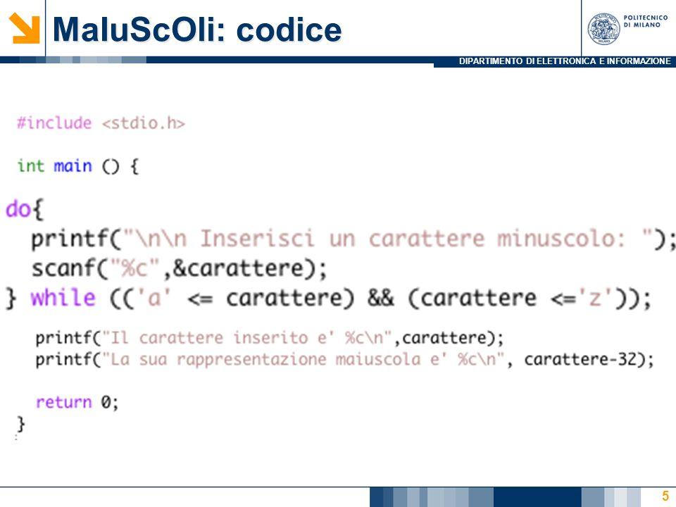 DIPARTIMENTO DI ELETTRONICA E INFORMAZIONE MaIuScOli: codice 5
