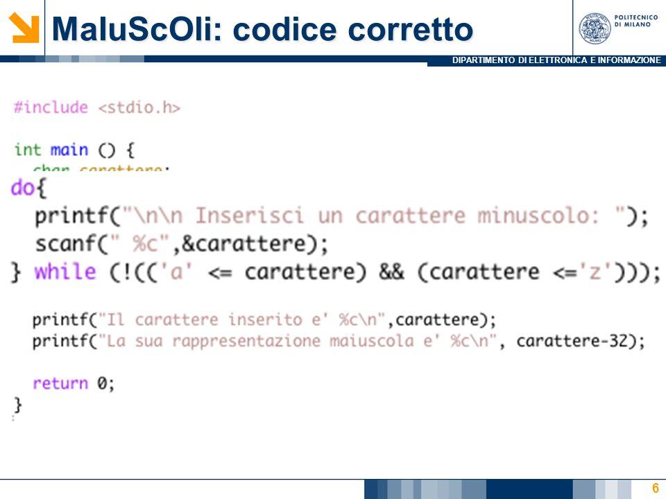 DIPARTIMENTO DI ELETTRONICA E INFORMAZIONE MaIuScOli: codice corretto 6