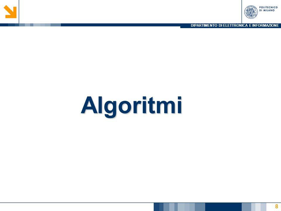 DIPARTIMENTO DI ELETTRONICA E INFORMAZIONE Algoritmi 8
